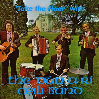 The Dún-A-Rí Ceili Band - Take the Floor' With.jpg