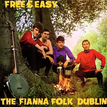 The Fianna Folk - Free and Easy.jpg