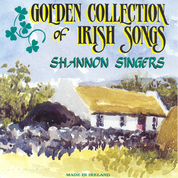 The Shannon Singers - Golden Collection of Irish Songs.jpg