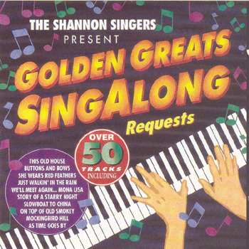 The Shannon Singers - Golden Greats Singalong Requests.jpg