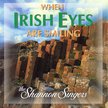 The Shannon Singers - When Irish Eyes Are Smiling.jpg