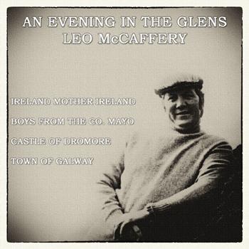 Leo McCaffrey - An Evening in the Glens.jpg