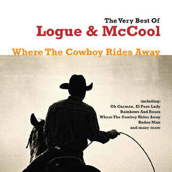 Logue & McCool - The Best of Logue & McCool - Where the Cowboy Rides Away.jpg