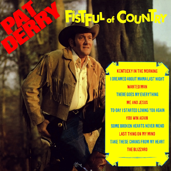 Pat Derry - Fistful Of Country.jpg