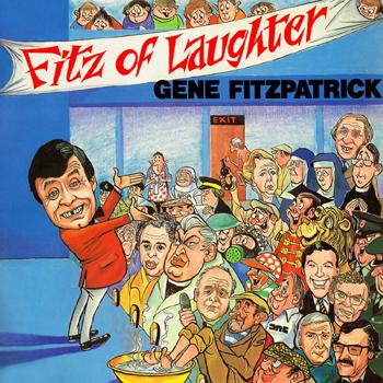 Gene Fitzpatrick - Fitz of Laughter.jpg