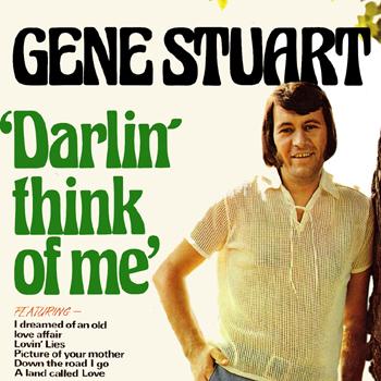 Gene Stuart - Darlin' Think of Me.jpg