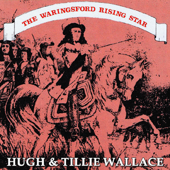 Hugh & Tillie Wallace - The Waringsford Rising Star.jpg