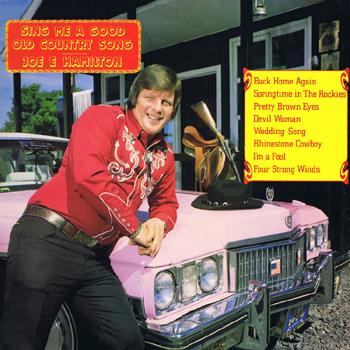 Joe E. Hamilton - Sing Me a Good Old Country Song.jpg