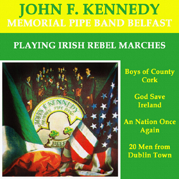 John F. Kennedy Memorial Pipe Band Belfast - Playing Irish Rebels Marches.jpg