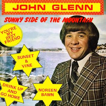 John Glenn & The Mainliners - Sunny Side of the Mountain.jpg