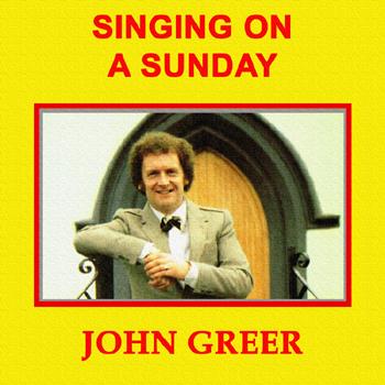 John Greer - Singing On a Sunday.jpg