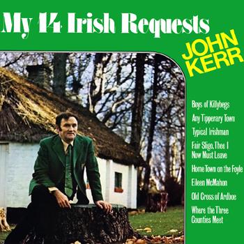 John Kerr - My 14 Irish Requests.jpg