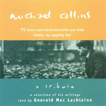 Gearoid MacLachlainn - Michael Collins_A Tribute.jpg