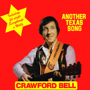 Crawford Bell - Another Texas Song.jpg