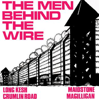 Declan Hunt - The Men Behind the Wire.jpg
