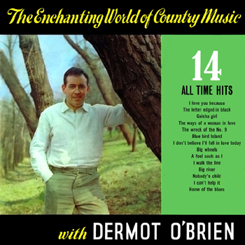 Dermot O'Brien - The Enchanting World of Country Music.jpg