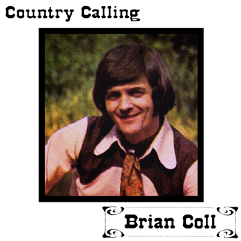 Brian Coll - Country Calling.jpg