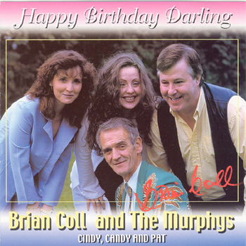 Brian Coll & The Murphys - Happy Birthday Darling.jpg