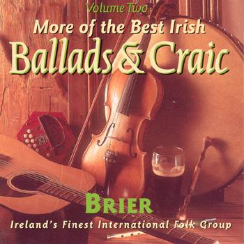 Brier - The Best Irish Ballads & Craic Vol. 2.jpg