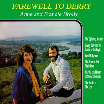 Anne & Francie Brolly - Farewell to Derry.jpg