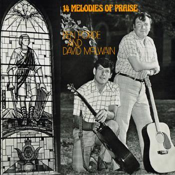 Ben Forde & David McIlwain - 14 Melodies of Praise.jpg