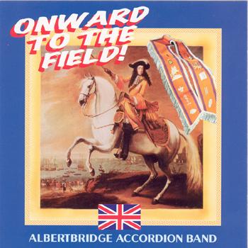 Albertbridge Accordion Band - Onward to the Field!.jpg