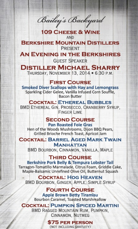 Baileyu0027s Backyard In Ridgefield Will Be Hosting, An Evening In The  Berkshires, A Fall Themed Spirits Dnner On Thursday, November 13, 2014,  With Berkshire ...