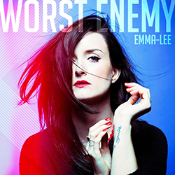 WORST ENEMY (2016)    Written by: Emma-Lee, Karen Kosowski & Royal Wood.   Produced by Karen Kosowski.   Watch video  HERE .