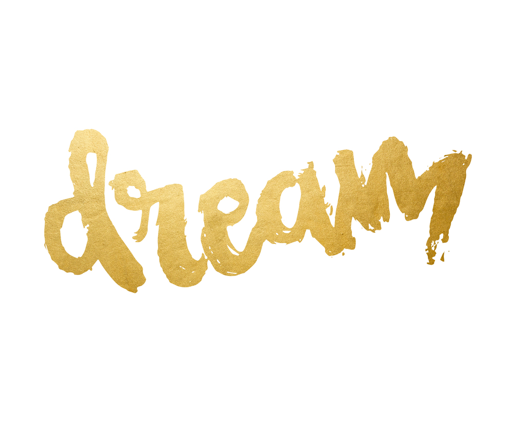 What is the dream of gold
