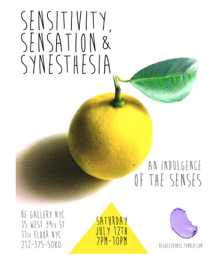 Be Gallery NYC presents Sensitivity, Sensation & Synesthesia: An Indulgence of the Senses, an evening to explore the senses - Performance Art