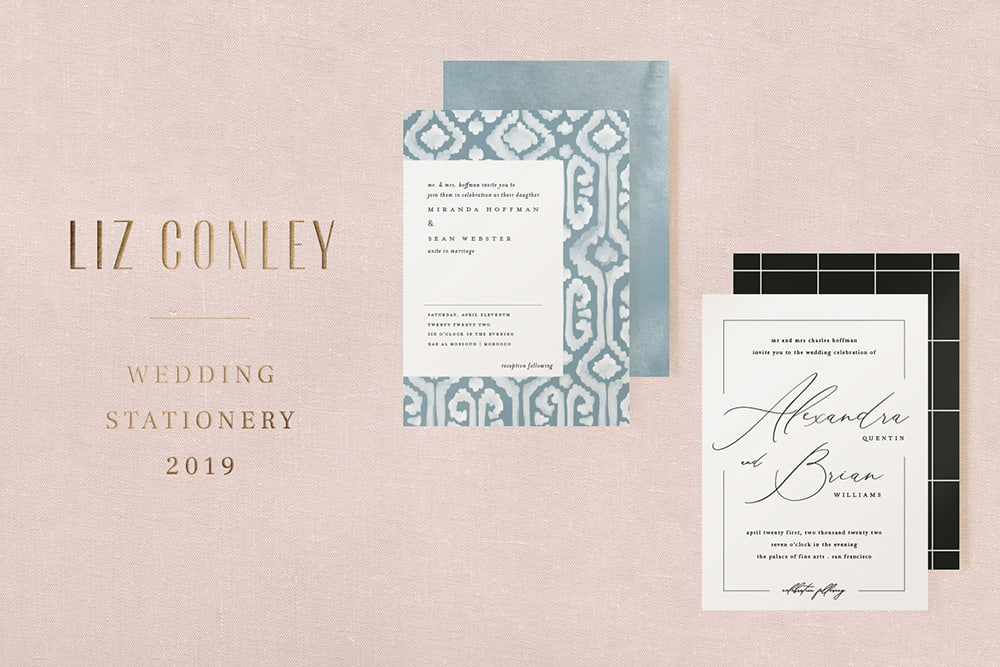 2019 WEDDING STATIONERY - —LIZ CONLEY DESIGNlearn more