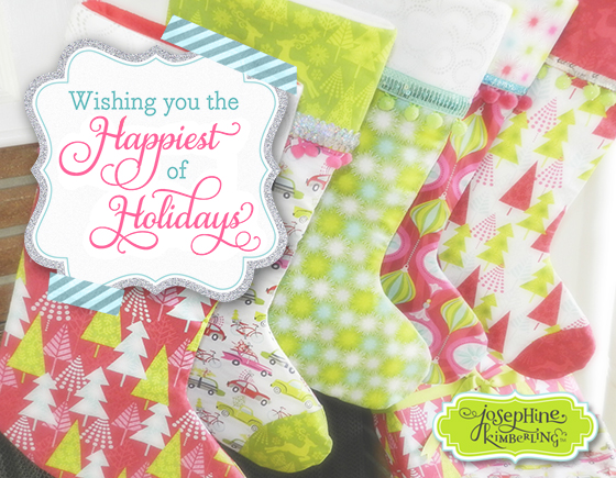 Wishing you the Happiest of Holidays! From Josephine Kimberling