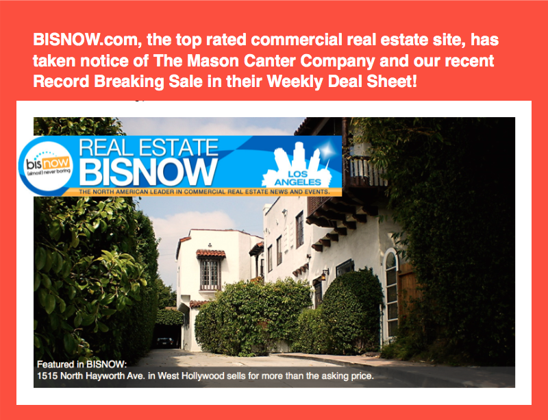 "BREAKING NEWS! Our Market Record Gets The Buzz from Biznow.com   ""The Mason Canter Co./KW Commercial Los Feliz brokered the sale of a classic 1920s, Spanish-style multifamily building at 1515 North Hayworth Ave. for $4.41M, or $735K/unit, which was over the asking price.  The six-unit property designed by Raphael Nicolais was built by J.C. Hoffman in 1927. Each of the property's two-bedroom townhouse units has private gardens and patios.  Its sale price exceeds the multifamily price-per-unit for this type of building in the 90046 ZIP code, according to agent Mason Canter."" --Bisnow.com   See more here:"