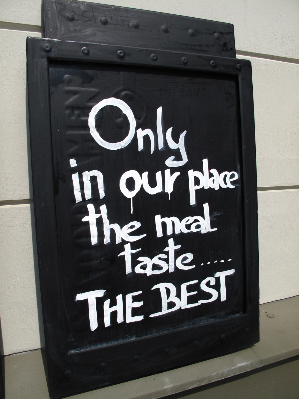 Only in our place, the meal taste the BEST! Funny signs in the Czech Republic