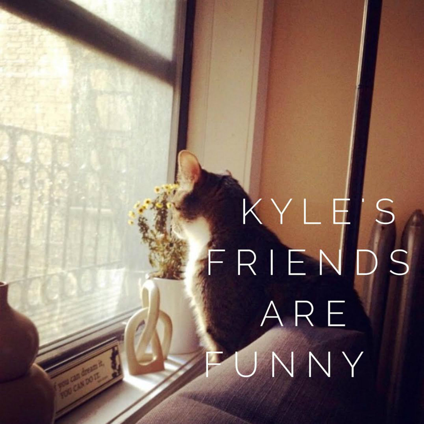 Kyle's Friends Are Funny - Kyle Henderson