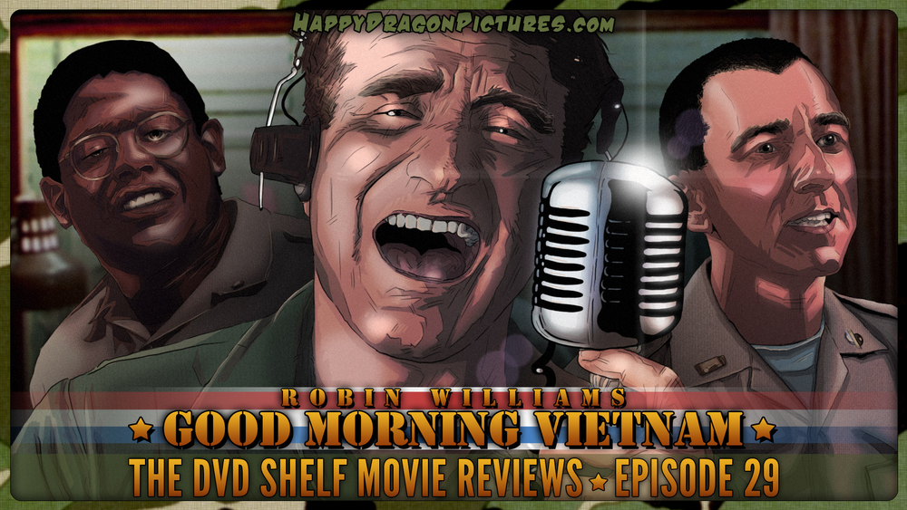 The DVD Shelf Movie Reviews Episode 29: Good Morning Vietnam