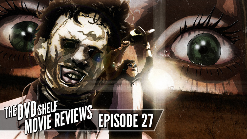 27_DVDShelfMovieReviews_TheTexasChainsawMassacre_Thumbnail.jpg