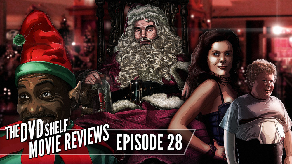 Bad Santa The Dvd Shelf Movie Reviews Episode 28 Happy Dragon