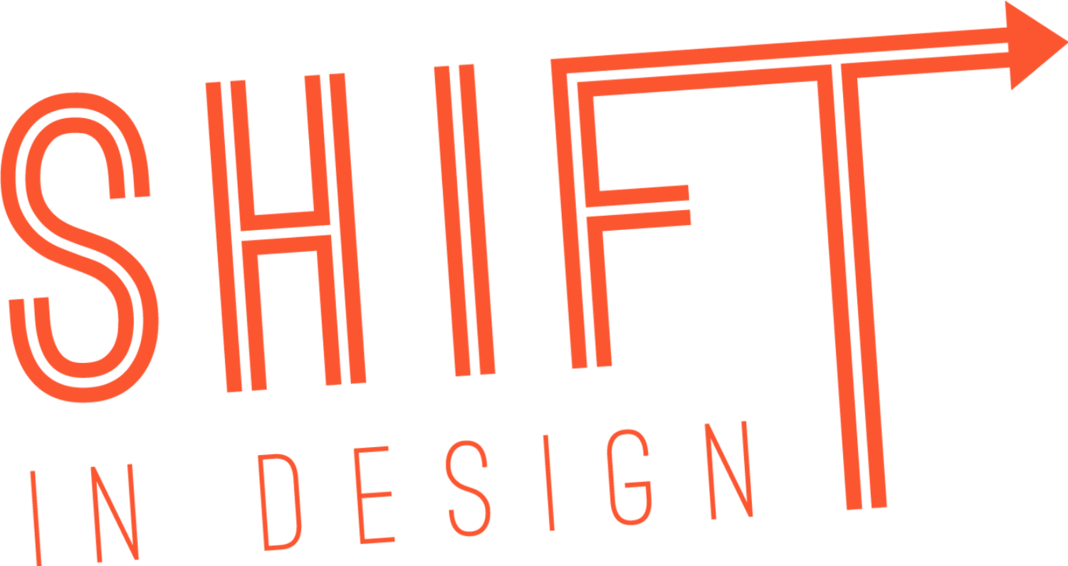 SHIFT In Design
