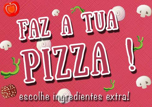 """#31 Ingredientes Extra Podes fazer a tua pizza. Escolhe os ingredientes no topo em """"Ingredientes extra""""."""