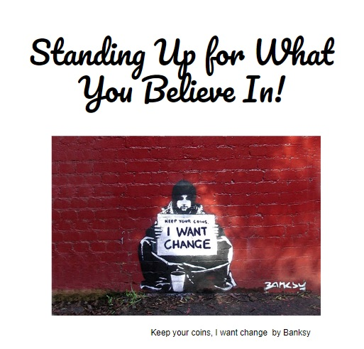 standing up for what you believe in.jpg
