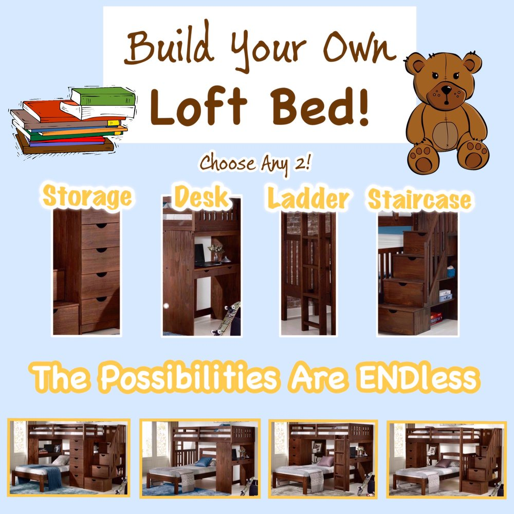 Prefer  2 Desks  or  2 Storage Chests ?  Customize Your Loft!  Build It Your Way!    (Fill out the 'Custom Order' Form at Checkout!) - Please note that pricing may vary for custom lofts & add-ons; Call to place your custom order!