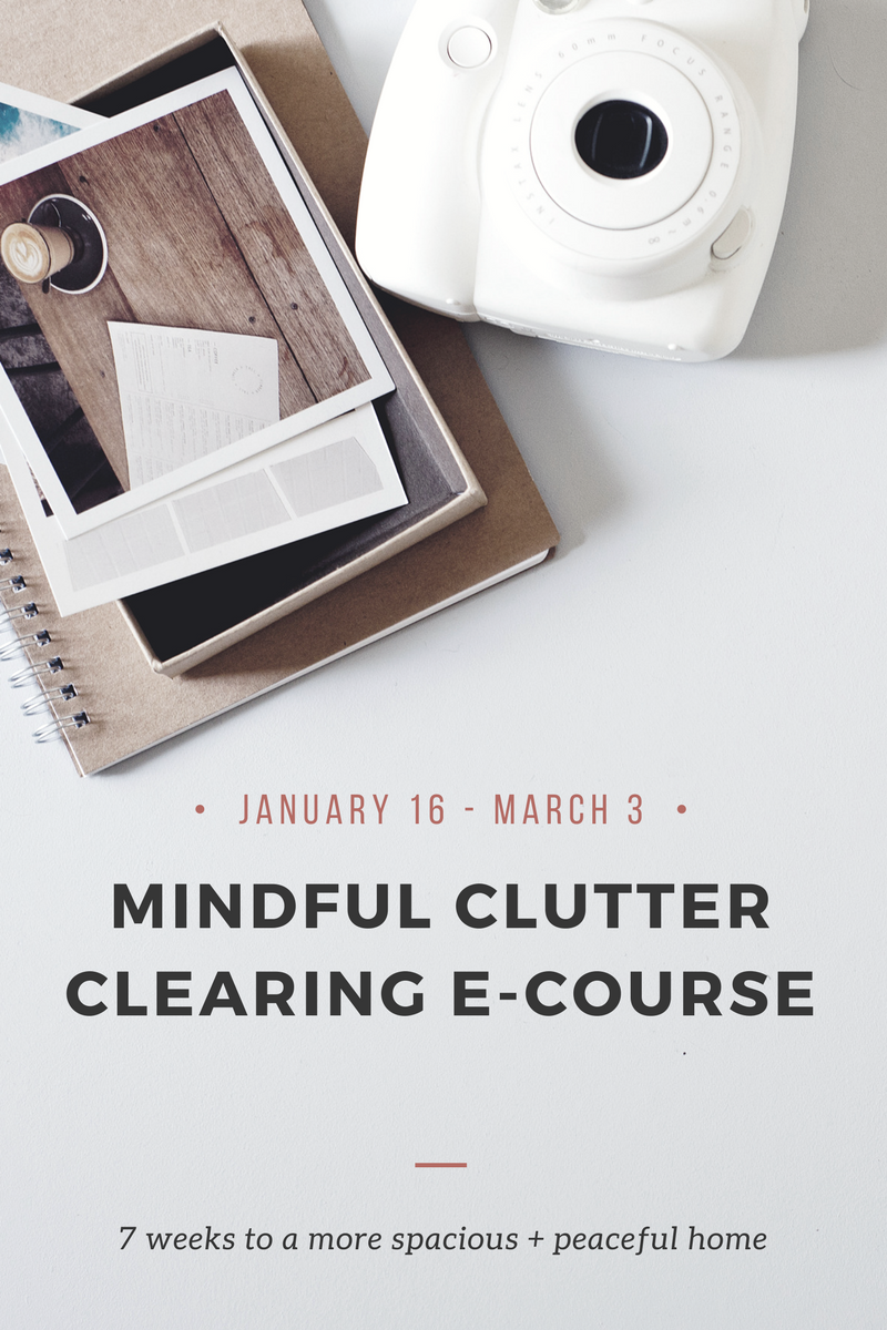 Mindful Clutter Clearing e-course: January 16 - March 3
