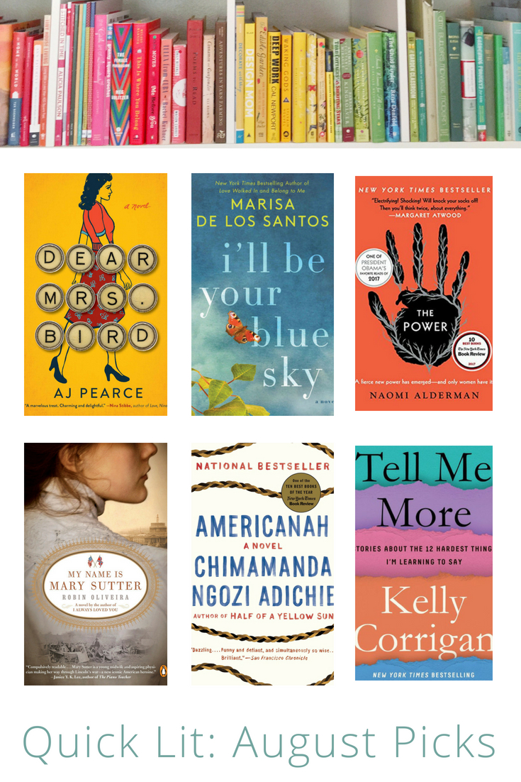 Quick Lit: August Book Picks