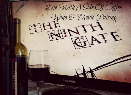 Life With A Side Of Coffee Wine and Movie Pairing Header