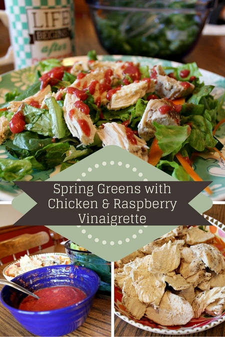 Spring Greens with Chicken & Raspberry Vinaigrette