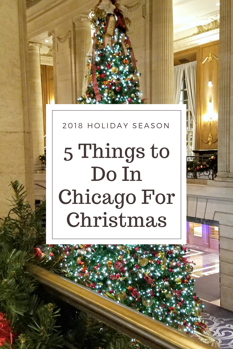 5 Things to Do In Chicago for Christmas.png
