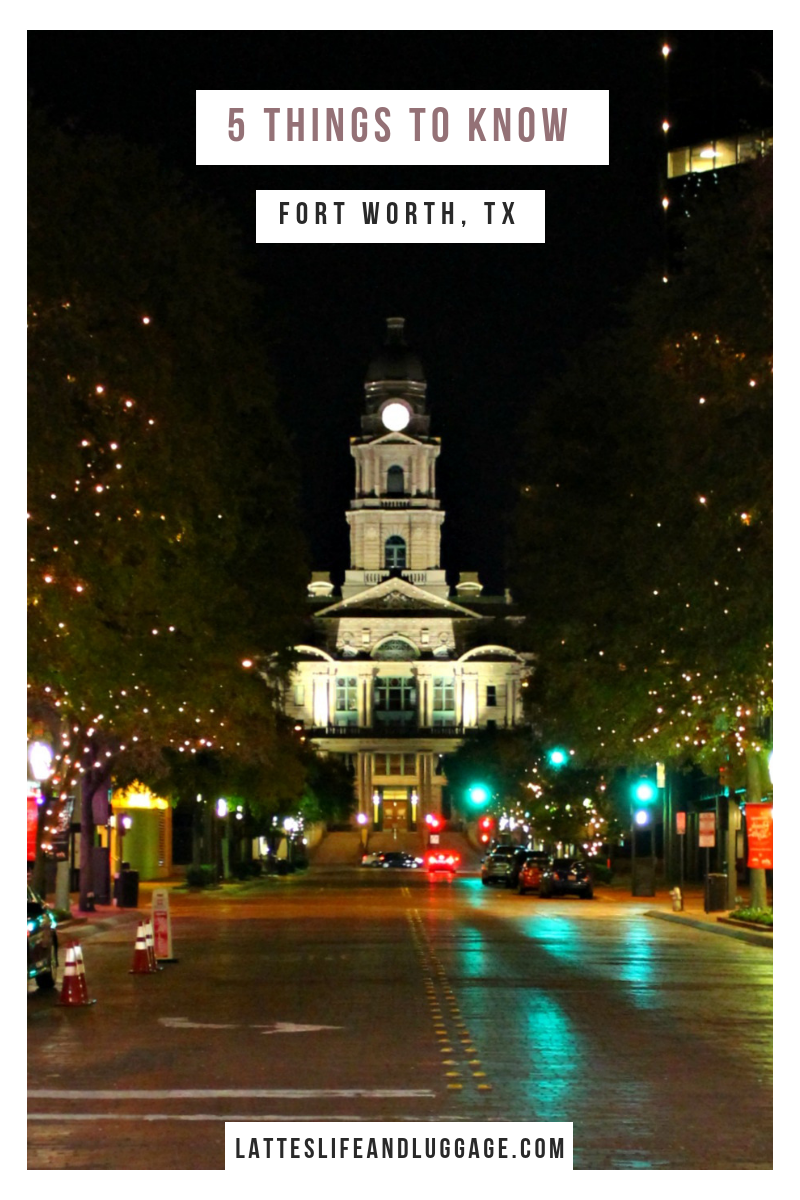5 Things to Know About Fort Worth.png