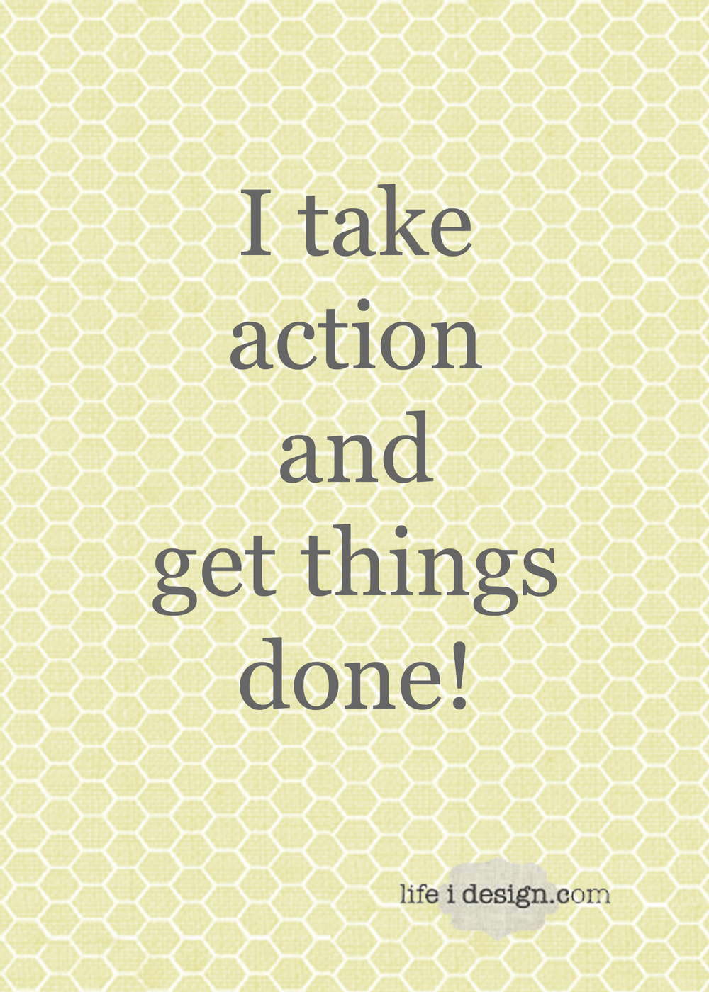I get things done