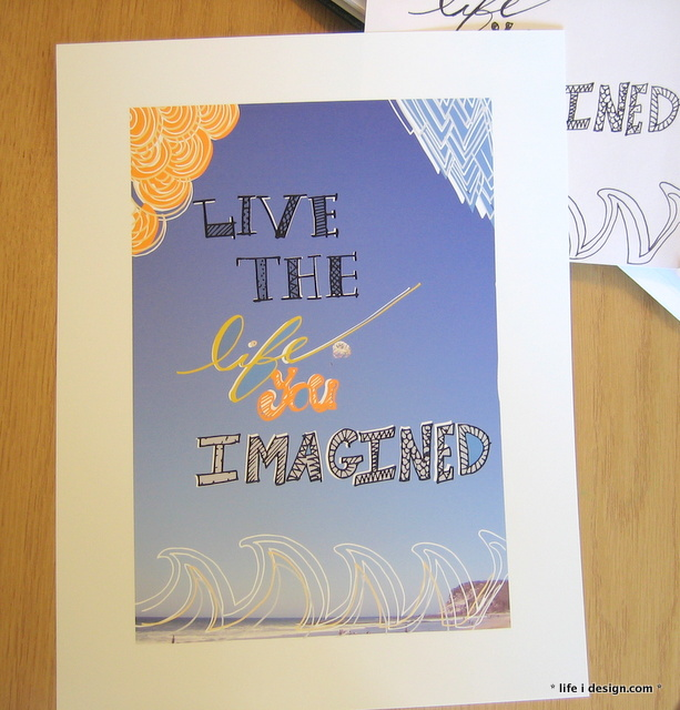 live the life you imagine print and sketch
